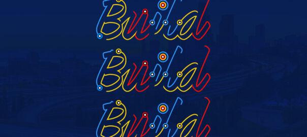 Build Build Build text